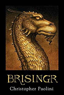 Brisingr: Or the Seven Promises of Eragon Shadeslayer and Saphira Bjartskular 9780375926723