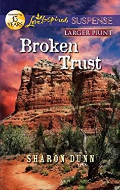 Broken Trust 9780373675036