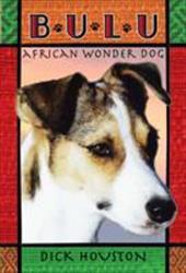 Bulu: African Wonder Dog 10838347