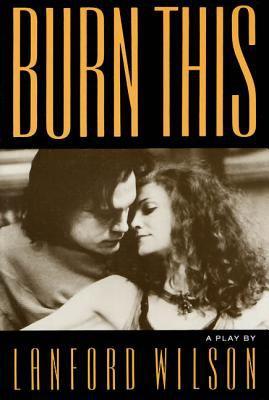 Burn This 9780374521585