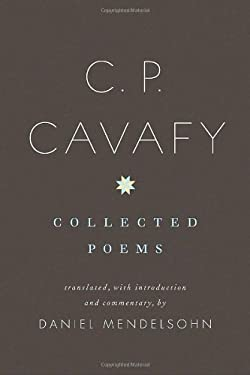 C. P. Cavafy: Collected Poems 9780375400964