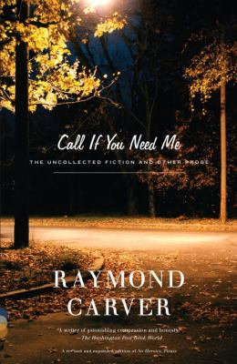 Call If You Need Me: The Uncollected Fiction and Other Prose 9780375726286
