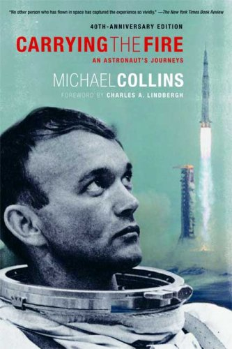 Carrying the Fire: An Astronaut's Journeys 9780374531942