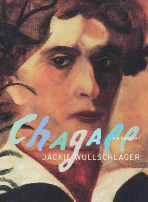 Chagall: A Biography 9780375414558