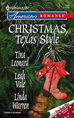 Christmas, Texas Style: Four Texas Babies/A Texan Under the Mistletoe/Merry Texmas 9780373750931