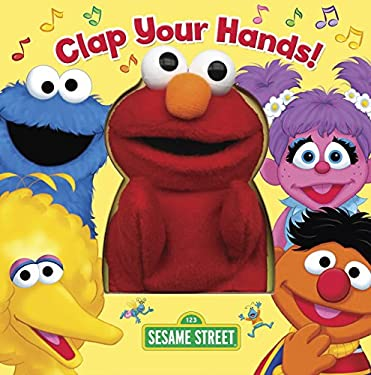 Clap Your Hands! (Sesame Street) [With Puppet] 9780375822261
