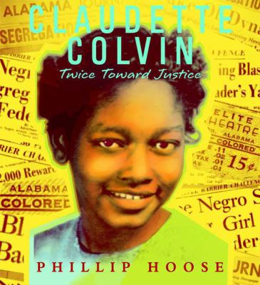 Claudette Colvin: Twice Toward Justice 9780374313227