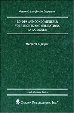 Co-Ops and Condominiums: Your Rights and Obligations as an Owner 9780379113952