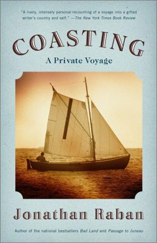 Coasting: A Private Voyage 9780375725937