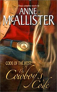 Code of the West: The Cowboy's Code 9780373201891