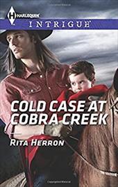 Cold Case at Cobra Creek (Harlequin Intrigue) 22131879