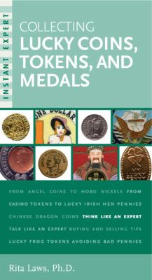 Collecting Lucky Coins, Tokens, and Medals 9780375720963