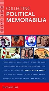 Collecting Political Memorabilia