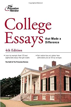 College Essays That Made a Difference 9780375427855