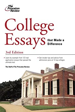 College Essays That Made a Difference 9780375428760