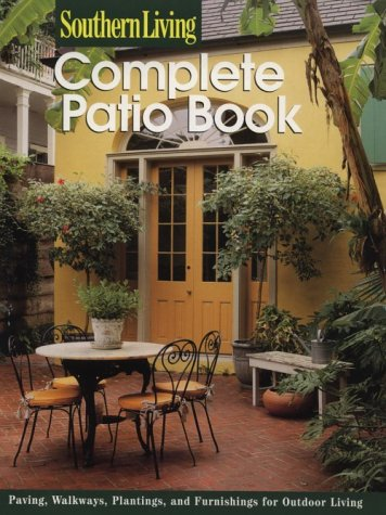 Complete Patio Book: Paving & Walkways, Planting Borders, Outdoor Furnishings 9780376090812