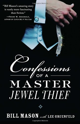 Confessions of a Master Jewel Thief 9780375760716