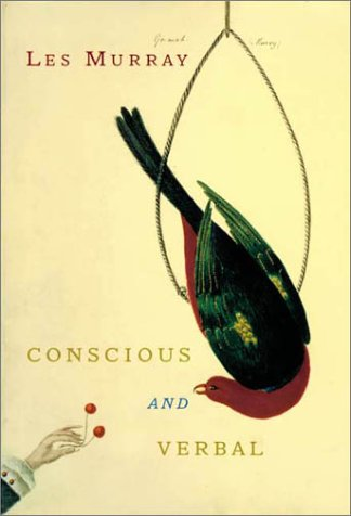 Conscious and Verbal: Poems 9780374128821