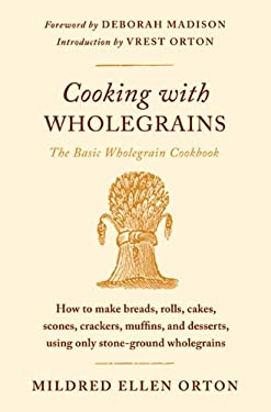Cooking with Wholegrains: The Basic Wholegrain Cookbook 9780374532611