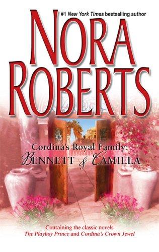 Cordina's Royal Family: Bennett & Camilla: The Playboy Prince/Cordina's Crown Jewel 9780373285327