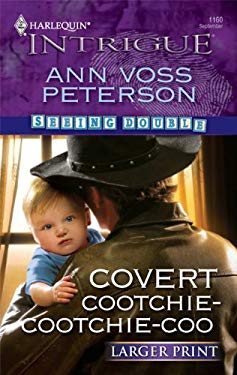 Covert Cootchie-Cootchie-Coo 9780373889341