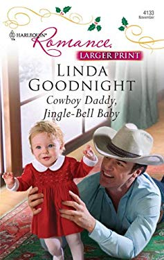 Cowboy Daddy, Jingle-Bell Baby 9780373184798