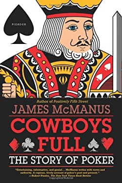 Cowboys Full: The Story of Poker 9780374299248
