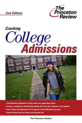 Cracking College Admissions, 2nd Edition 9780375764158