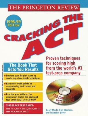 Cracking the ACT with Sample Tests on CD-ROM 1998-99 Edition [With CDROM] 9780375750854