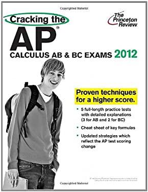 Cracking the AP Calculus AB & BC Exams