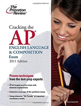 Cracking the AP English Language & Composition Exam 9780375429989