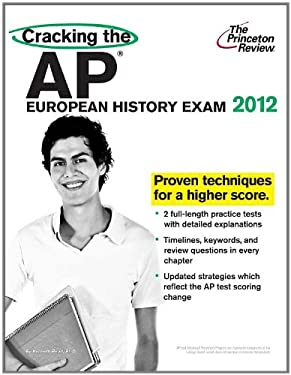 Cracking the AP European History Exam 9780375427220