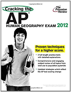 Cracking the AP Human Geography Exam 9780375427305