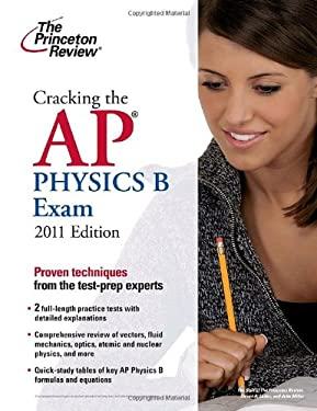 Cracking the AP Physics B Exam 9780375427787