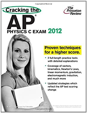 Cracking the AP Physics C Exam 9780375427329
