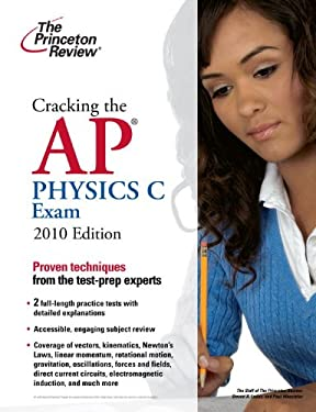 Cracking the AP Physics C Exam 9780375429477