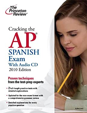 Cracking the AP Spanish Exam [With CD (Audio)] 9780375429491