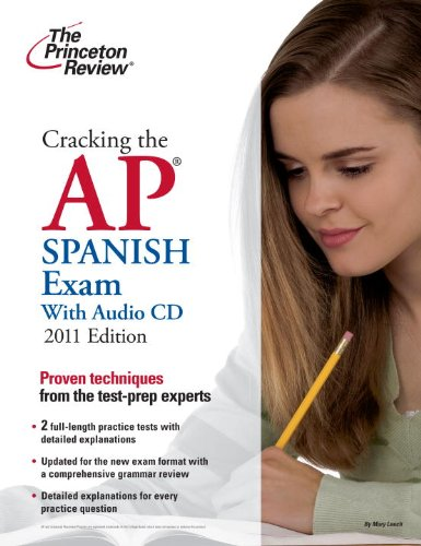 Cracking the AP Spanish Exam [With Audio CD] 9780375427817