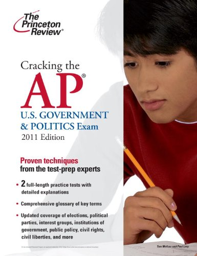 Cracking the AP U.S. Government & Politics Exam 9780375427831