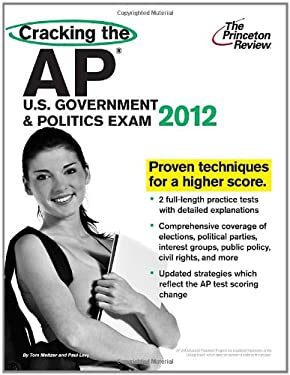 Cracking the AP U.S. Government & Politics Exam 9780375427367