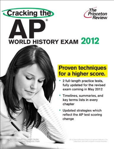 Cracking the AP World History Exam 9780375427244