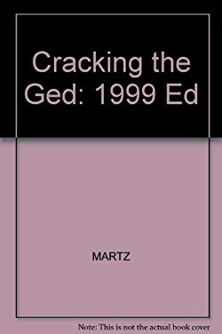 Cracking the GED, 1999 Edition 9780375751578
