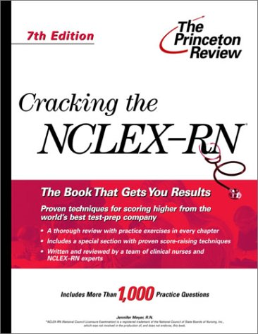 Cracking the NCLEX, 7th Edition 9780375763168