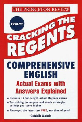 Cracking the Regents Exam: Comprehensive English 1998-99 Edition 9780375750830