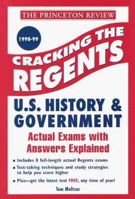 Cracking the Regents Exams: U.S. History and Government 1998-99 Edition 9780375750687