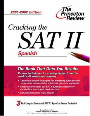Cracking the SAT II: Spanish, 2001-2002 Edition