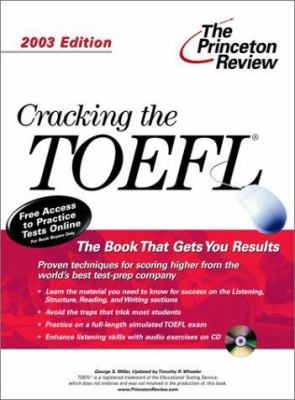 Cracking the TOEFL with Audio CD, 2003 Edition [With CD] 9780375762758