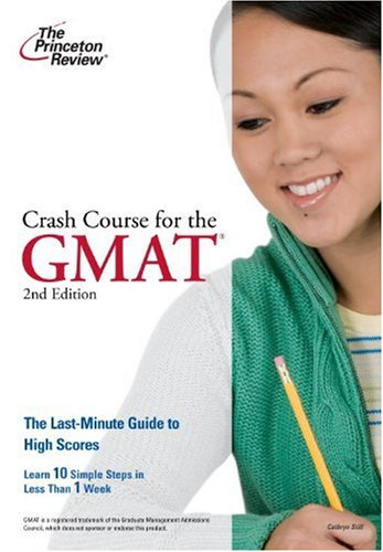 Crash Course for the GMAT, 2nd Edition 9780375763625