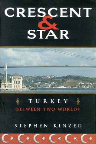 Crescent and Star: Turkey Between Two Worlds 9780374131432