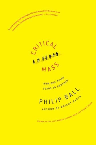 Critical Mass: How One Thing Leads to Another 9780374530419